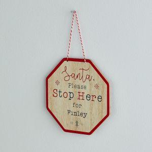 Personalised Santa Stop Here' Sign